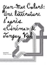 Une littérature d'après : Cinéma de Tanguy Viel