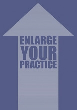 Enlarge your practice